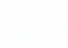 Comprising one tower, Destiny II is laden with creature comforts and glittering views of the city including the Indian Ocean and Beira Lake. Designed in graphic silhouette, the towers are glazed with mirrored panels and sleek trimmings for an obelisk-esque aesthetic that pierces the skyline.
